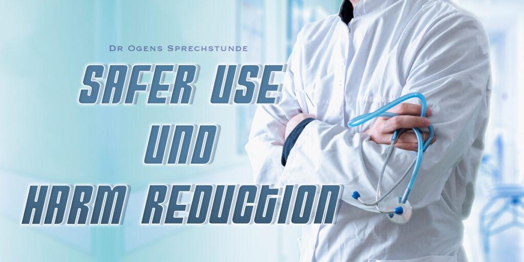 Safer Use & Harm Reduction